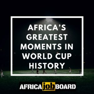 Africa's greatest Soccer World Cup moments
